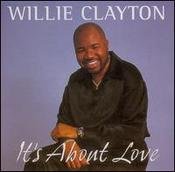 Willie Clayton - Running In & Out My Life