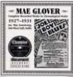 Glover Mae-Complete Recorded Works 1927-1931