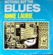 Annie Laurie-(VINYL) Nothing But The Blues