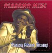 Alabama Mike- Tailor Made Blues