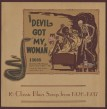 Devil Got My Woman-(180 gm vinyl) 16 Classic Blues Songs