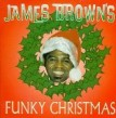 Brown James- James Brown's FUNKY Christmas