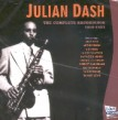 Dash Julian- Complete Recordings 1950-1953 (out of print)