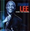 Lee Frankie-Here I Go Again