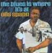 Spann Otis-The Blues Is Where Its At