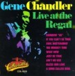 Chandler Gene- LIVE At The Regal