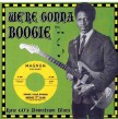 We're Gonna Boogie!!!-   Raw 60's Downtown Blues!!!