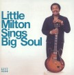 Little Milton- Sings Big Soul