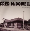 Mississippi Fred McDowell-(VINYL)Lord Have Mercy(180gramIMPORT)