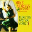 Morgan Mike- I Like The Way You Work It