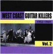 West Coast Guitar Killers- VOL 2- Savage Post War Guitar Blues