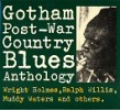 GOTHAM Post War Country Blues Anthology- Japanese Import