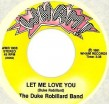Duke Robillard Band-(45RPM) Let Me Love You/ Sleepin On It