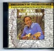 Bonner Juke Boy- Legacy Of The Blues #5
