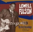 Fulson Lowell-My First Recordings