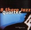 B Sharp Jazz Quartet- Seaching For The One