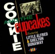 Cookie & The Cupcakes-(VINYL) w/ Lil Alfred & Shelton Dunaway
