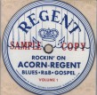 Rockin On ACORN- REGENT- Vol 1 Blues- R&B- Gospel