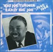 Big Joe Turner- (VINYL) Early Big Joe 1940-44
