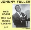Fuller Johnny-West Coast R&B Legend Vol 2