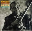 Edwards Honeyboy- Delta Bluesman