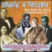 Honkin N Hollerin--  Groove Label Rockers