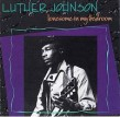 Johnson Luther- Lonesome in My Bedroom