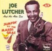 Lutcher Joe- Jumpin At The Mardi Gras