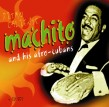 Machito & his Afro Cubans- (4CDS)- Ritmo Caliente