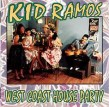 Kid Ramos- West Coast House Party