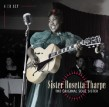 Tharpe Sister Rosetta- (4CDS) The Original Soul Sister