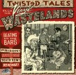 Twisted Tales From Vinyl Wasteland-(VINYL)  Beating On The Bars