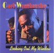 Weathersby Carl- Looking Out My Window (USED)