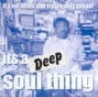 It's A Deep Soul Thing- Southern Deep Soul
