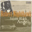 Nighthawk Robert- Sweet Black Angel (CHESS / ARISTOCRAT)
