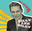 Riley Billy Lee- Rock With Me Baby