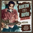 Bluesin By The Bayou- Im Not Jivin (vol 14)