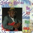 Brim John-The Ice Cream Man (USED)