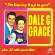 Dale & Grace- I'm Leaving It All Up To You + 30