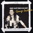 Jackson George- What Would Your Mama Say??
