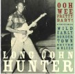 Hunter Long John- Ooh Wee Pretty Baby!