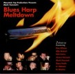 Blues Harp Meltdown (2cds)- Volume 1 James Harman  Kim Wilson