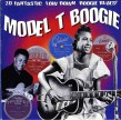 Model T  Boogie- 20 Fantastic Low Down Boogie Blues