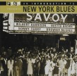 New York Blues- An Introduction
