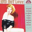 Red Hot Love- Wild Blooded Rockers