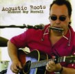 Farrell Richard Ray- Acoustic Roots