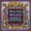 Rose City Blues Festival- Recorded LIVE 1987