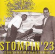 Stompin' 23-  22 Crazed Rhythm & Blues Pounders!!