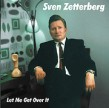 Zetterberg Sven- Let Me Get Over It- featuring Knockout Greg