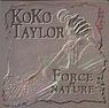 Taylor Koko- Force Of Nature